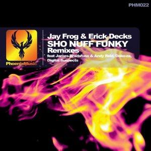 Sho Nuff Funky (Remixes)